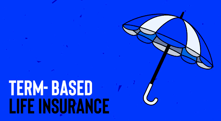8 Basic Must-Knows About Term- Based Life Insurance In Canada